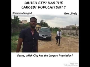 Video: Mc Lively and Emmaohmagod – Which City Has The Most Population in The World